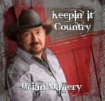 Brian Mallery,Album,Keepin it country